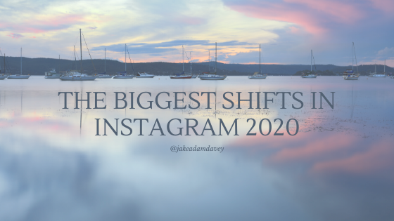 The Biggest Shifts in Instagram 2020